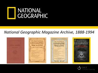 National Geographic Magazine Archive, 1888-1994