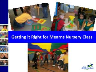 Getting it Right for Mearns Nursery Class