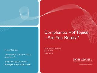 Compliance Hot Topics – Are You Ready?