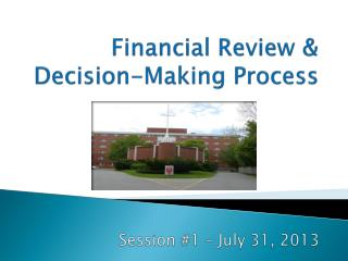 Financial Review & Decision-Making Process