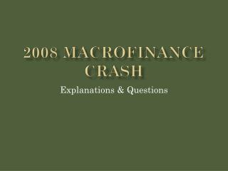 2008  Macrofinance crash