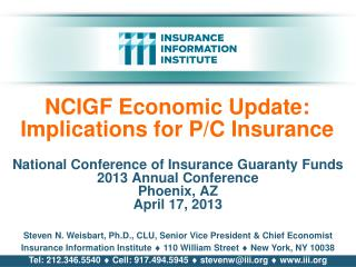 NCIGF  Economic Update: Implications for P/C Insurance