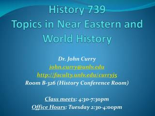 History 739 Topics in Near Eastern and World History