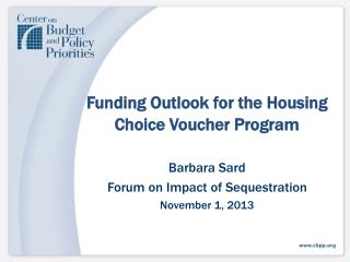 Funding  Outlook  for the Housing Choice Voucher Program