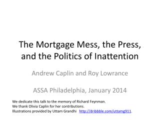 The Mortgage Mess, the Press, and the Politics of Inattention