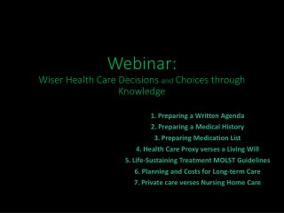Webinar : Wiser  Health Care  Decisions  and  Choices through  Knowledge