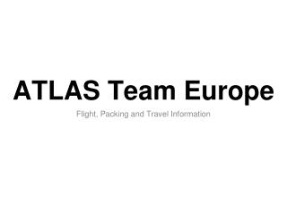 ATLAS Team Europe