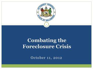 Combating the Foreclosure Crisis