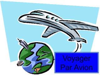 Voyager Par  Avion