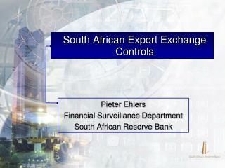 South African Export Exchange Controls