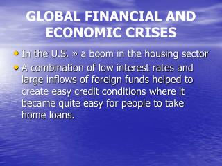 GLOBAL FINANCIAL AND ECONOMIC CRISES