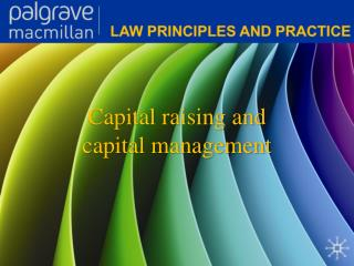 Capital raising and capital management
