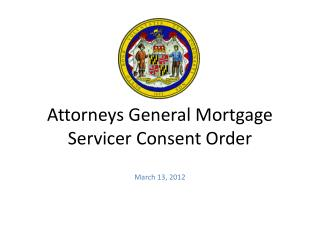 Attorneys General Mortgage Servicer Consent Order