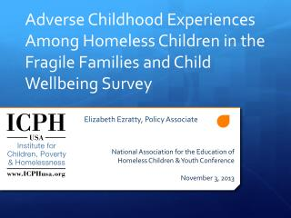 Adverse Childhood Experiences  Among  H omeless  C hildren  in the Fragile Families and Child  Wellbeing  Survey