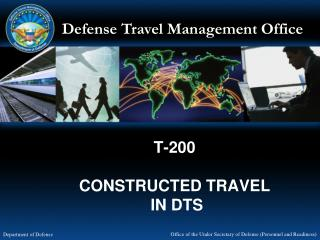 T-200 CONSTRUCTED TRAVEL  IN DTS