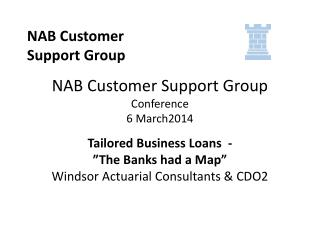 NAB Customer Support Group  Conference 6 March2014