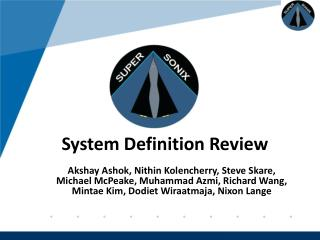 System Definition Review