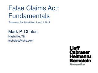 False Claims  Act: Fundamentals