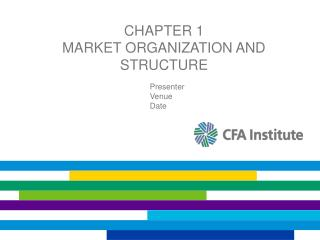 Chapter 1 Market Organization and Structure