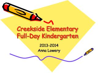 Creekside  Elementary Full-Day Kindergarten