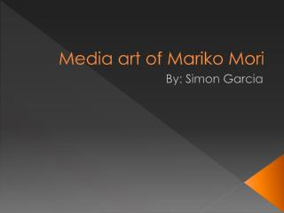 Media art�of�Mariko�Mori