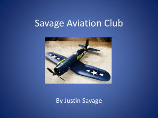 Savage Aviation Club