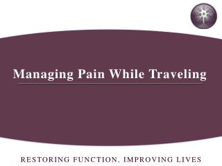 Managing Pain While Traveling