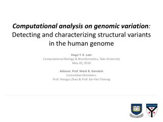 Computational analysis on genomic variation :  Detecting and characterizing structural variants in the human genome