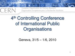 4 th  Controlling Conference of International Public  Organisations
