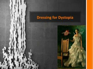 Dressing for Dystopia