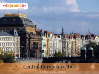 Central European Cities June 18th-29th, 2013