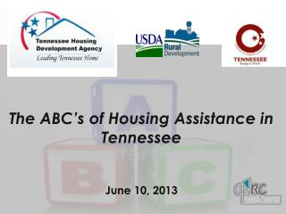The ABC's of Housing Assistance in Tennessee June 10, 2013