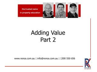 Adding Value Part 2