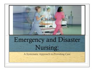 Emergency and Disaster Nursing: