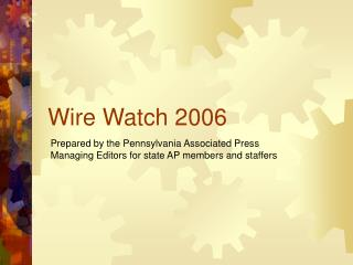 Wire Watch ppt