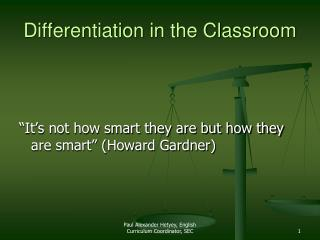 Differentiation in the Classroom