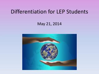 Differentiation for LEP Students
