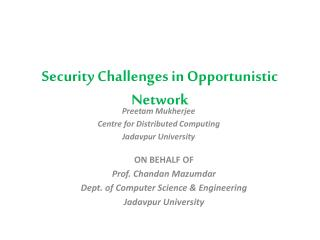 Security Challenges in Opportunistic Network