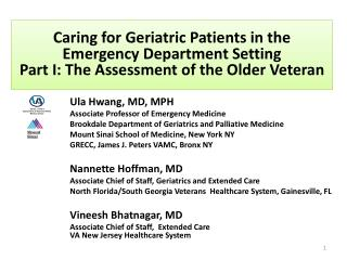 Caring for Geriatric Patients in the Emergency Department Setting Part  I:  The Assessment of the Older Veteran