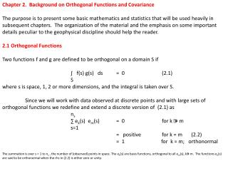 Chapter 2.  Background on Orthogonal Functions and Covariance