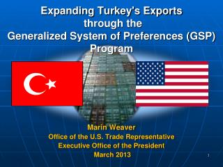 Expanding Turkey's Exports  through the  Generalized System of Preferences (GSP) Program