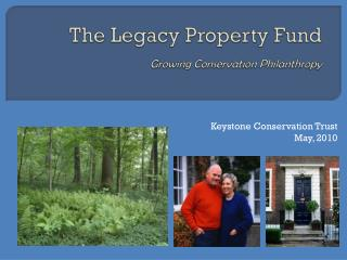 The Legacy Property Fund Growing Conservation Philanthropy