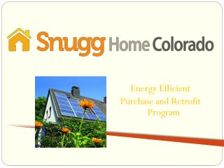 Energy Efficient  Purchase and Retrofit Program