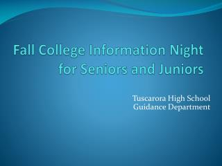 Fall College Information Night for Seniors and Juniors