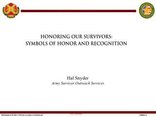 Hal Snyder Army Survivor Outreach Services