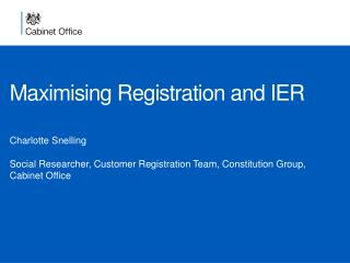 Maximising Registration and IER