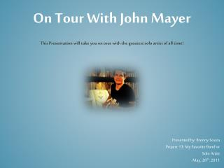 On Tour With John Mayer