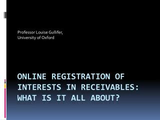 Online registration of interests in receivables: what is it all about?