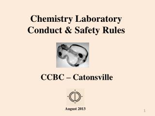 Chemistry Laboratory  Conduct & Safety Rules
