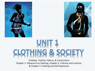 Unit 1  Clothing & Society
